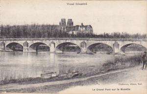 France Toul Le Grand Pont sur la Moselle