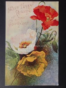 Poppies MANY HAPPY RETURNS OF YOUR BIRTHDAY c1906 by Davidson Bro 6182B