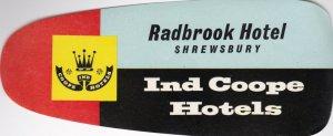 England Shrewsbury Radbrook Ind Coope Hotel Vintage Luggage Label lbl0264