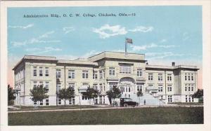 Administration Building O C W College Chickasha Oklahoma