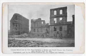 Lincoln School + Flood Building San Fransisco CA Disaster Fire of 1906 Postcard