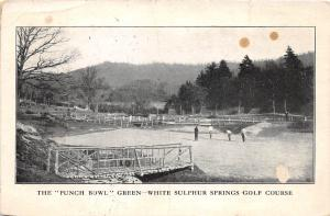 D96/ White Sulpher Springs West Virginia WV Postcard 1911 Punch Bowl Golf Course
