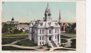 Court House, Post Office, State Capitol and M.E. Church, Salem, Oregon,  00-10s