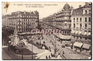 Old Postcard Lyon Place Carnot Monument of the Republic and President Carnot ...