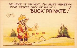Military~Artist Signed~Comic Pun~Soldier 95¢ Short Of Bein' A Buck Private WWII