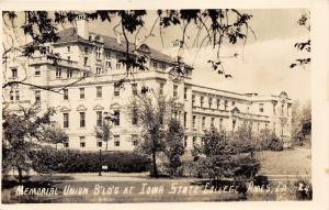 Ames Iowa State College (University) Memorial Union Bldg~Sign by Post~1940s RPPC