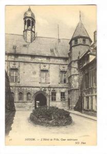 L'Hotel De Ville, Cour Interiuere, Noyon (Oise), France, 1900-1910s