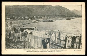 dc250 - ALASKA HIGHWAY Yukon Postcard 1940s Hubbell's Laundry