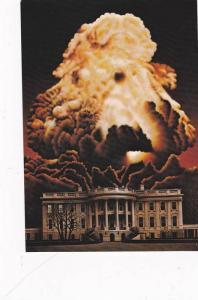 Nuclear Explosion , White House , Washington , D.C. , 50-70s