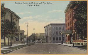 Fargo, N. Dak., Gardner Hotel, Y.M.C.A & Post Office -