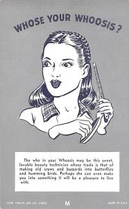 Beauty Technician, Whose Your Whoosis Non Postcard Backing Unused