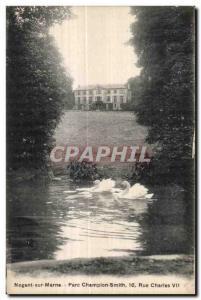 Old Postcard Nogent sur Marne Smith Street Park Champion Charles VII Swan Swan