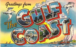 Linen Era,Large Letter, Greetings from Gulf Coast, Old Postcard