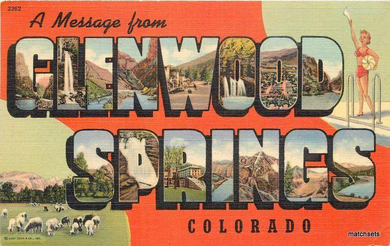 Glenwood Springs Colorado large letters multi View Teich Sanborn postcard 7287