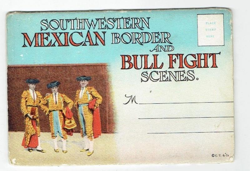 Souvenir folder Southwestern mexican border Bull Fight scenes