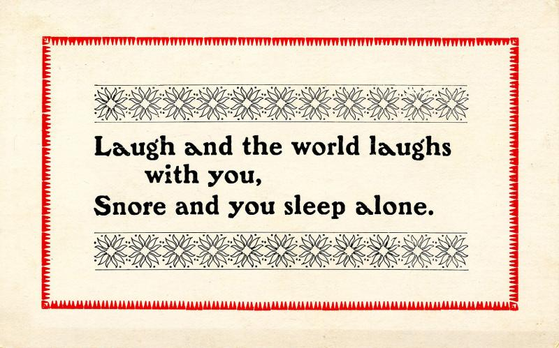 Wisdom & Humor - Laugh and the world laughs with you