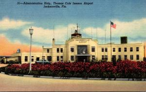 Florida Jacksonville Administration Building Thomas Cole Imeson Airport Curteich