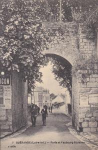 GUERANDE, Loire Atlantique, France, 1900-1910´s; Porte et Faubourg Bizienne