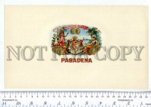 500082 PASADENA Flor Fina Vintage embossed cigar box label