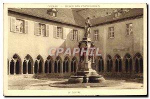 Old Postcard Colmar Museum of Unterlinden Le Cloitre