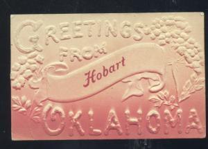 GREETINGS FROM HOBART OKLAHOMA EMBOSSED VINTAGE POSTCARD ATLANTA ILLINOIS