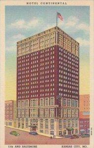 Missouri Kansas City Hotel Continental 11th And Baltimore