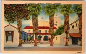 Pasadena CA Postcard COMMUNITY PLAYHOUSE Theatre, Street View Linen 1940s