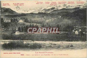 Old Postcard Low pyrenees Pau Gave and the pyrenees seen from Royal Place
