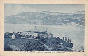 France Aix-les-Bains Abbaye d'Hautecombe et la Chambotte