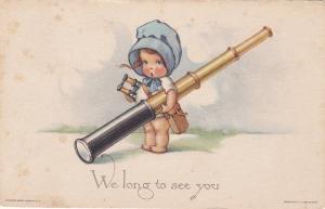 We long to see you, Toddler wearing bonnet, holding telescope & binoculars, 1922