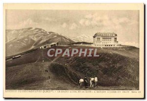 Old Postcard Luchon Superbagneres the grand hotel and the station has left th...