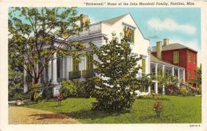 Natchez Mississippi~John Marshall Fammily Home Richmond~Info on Back~1946 PC