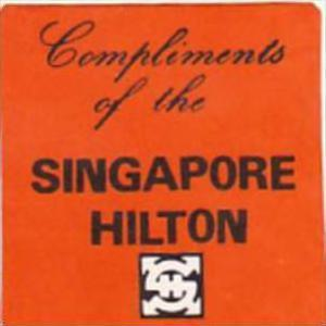 SINGAPORE HILTON HOTEL VINTAGE LUGGAGE LABEL