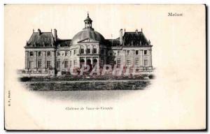 Vaux le Vicomte - Le Chateau - Old Postcard