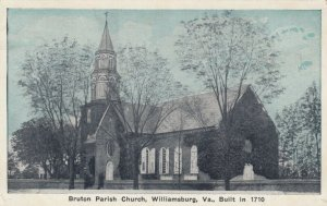 WILLIAMSBURG, Virginia, 1900-10s; Bruton Parish Church, Built in 1710