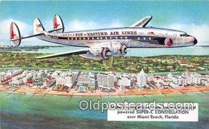 Super C Constellation Miami Beach, FL, USA Unused
