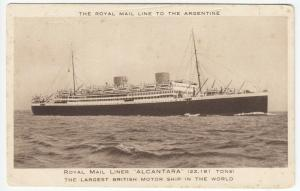 Shipping; Royal Mail LineTo The Argentine 'RMS Alcantara' PPC, Unposted
