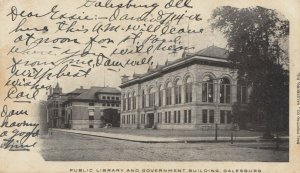 GALESBURG , Illinois, PU-1906 ; Public Library & Government Building