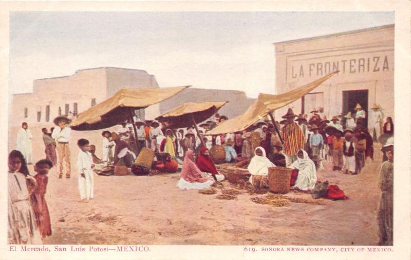 SAN LUIS POTOSI MEXICO~EL MERCADO MARKET~SONOMA NEWS #619 PUBL POSTCARD 1900s