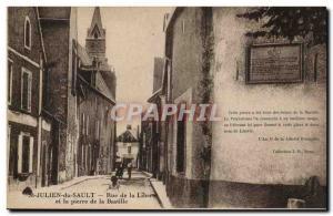 Saint Julien Sault Old Postcard Rue de la Liberte and stone of the Bastille