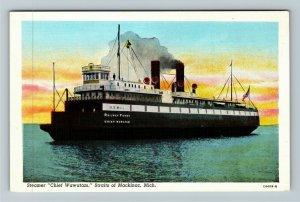 Straits Of Mackinac MI-Michigan, Steamer Chief Wawatam, Linen Postcard