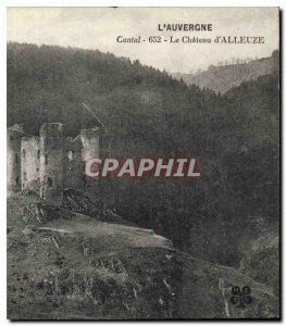 Old Postcard Auvergne Cantal Chateau of Alleuze