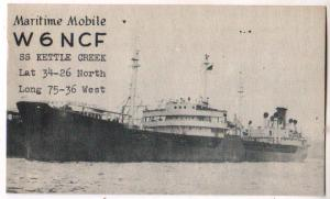 QSL - W6NCF, SS Kettle Creek, Maritime Mobile