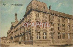 Old Postcard Chalons sur Marne The Municipal College