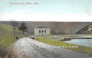 Wachusett Dam - Clinton, MA