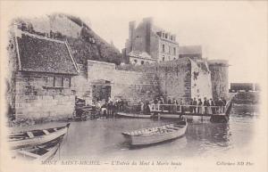 MONT SAINT-MICHEL (Manche), France, 00-10s ; L'Entree du Mont a Maree haute