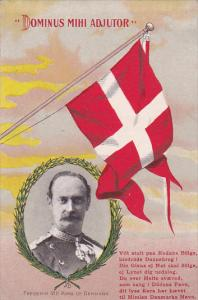 Dominus Mihi Adjutor, Frederik VIII King of Denmark, Portrait and Flag, 1907 PU