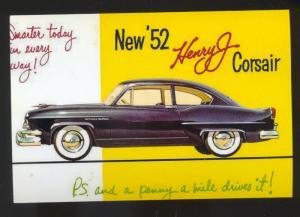 1957 HENRY J CORSAIR CAR DEALER ADVERTISING POSTCARD '52