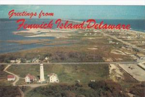 Greetings From Fenwick Island Delaware Showing Lighthouse