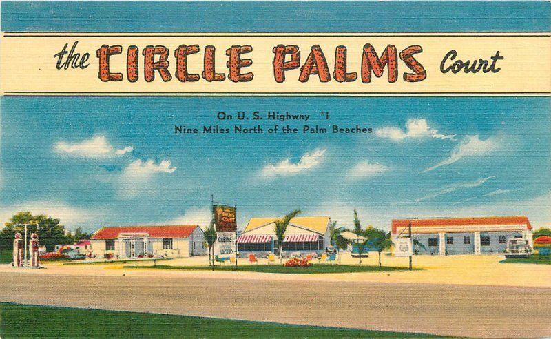 1940s Circle Palms Court Roadside Riviera Beach Florida Colorpicture 2872
